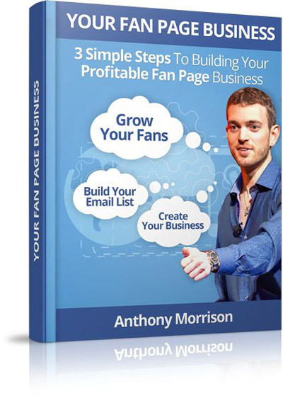 Anthony Morrison Fanpage domination review ebook